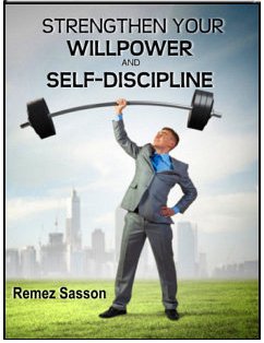 Strengthen Your Willpower and Self Discipline